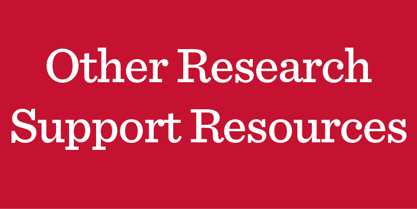 Other Research Support Opportunities