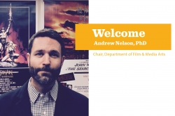 The Department of Film & Media Arts welcomes new leadership