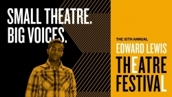 The 10th Annual Edward Lewis Festival featuring Department of Theatre faculty members Dr. Scharine and Dr. DeBoeck