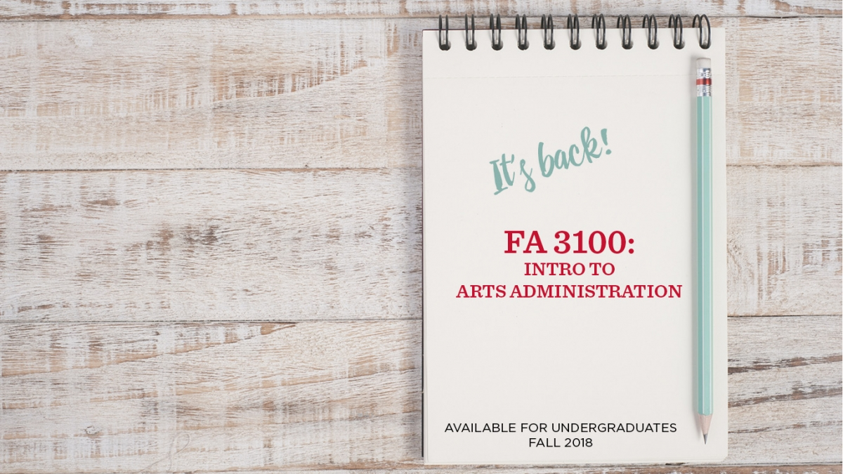 Arts Administration course BACK for 2018!
