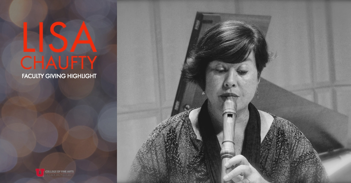 Faculty Giving Highlight: Lisa Chaufty, School of Music