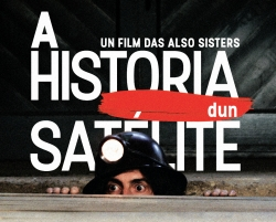 The Also Sisters Film, The Story of a Satellite, nominated for Discovery Award at the 25th Annual Raindance Festival